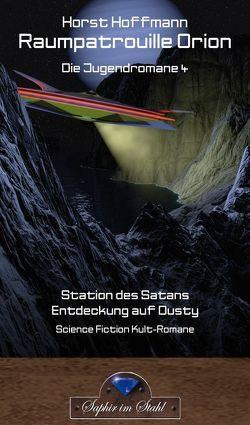 Raumpatrouillie Orion von Hoffmann,  Horst