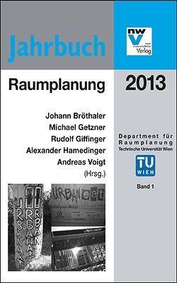 Raumplanung von Bröthaler,  Johann, Getzner,  Michael, Giffinger,  Rudolf, Hamedinger,  Alexander, Voigt,  Andreas