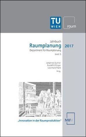 Raumplanung von Giffinger,  Rudolf, Plank,  Leonhard, Suitner,  Johannes