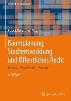 Raumplanung, Stadtentwicklung und Öffentliches Recht von Beckmann,  Klaus J.