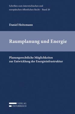 Raumplanung und Energie von Heitzmann,  Daniel