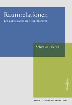 Raumrelationen von Fischer,  Sebastian
