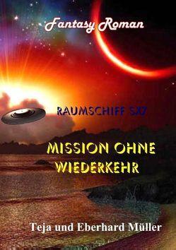 Raumschiff SX7 von Müller,  Eberhard, Müller,  Teja
