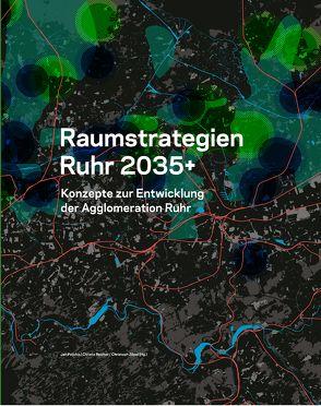 Raumstrategien Ruhr 2035+ von Polívka,  Jan, Reicher,  Christa, Zöpel,  Christoph