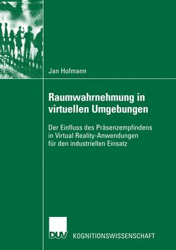 Raumwahrnehmung in virtuellen Umgebungen von Hofmann,  Jan