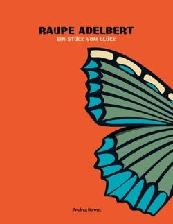 Raupe Adelbert von Hermes,  Andrea
