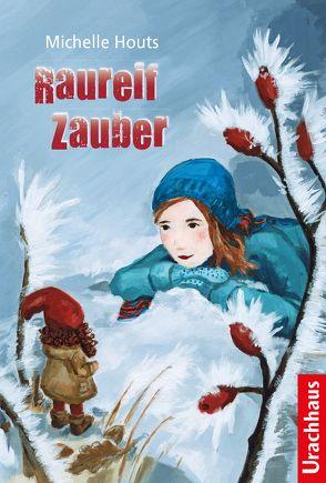 Raureif-Zauber von Fuchs,  Dieter, Houts,  Michelle, Schmidt,  Nina