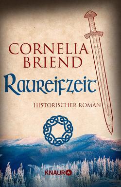 Raureifzeit von Briend,  Cornelia