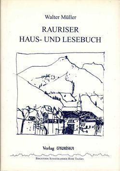 Rauriser Haus- und Lesebuch von Müller,  Walter, Wiesinger,  Wolfgang