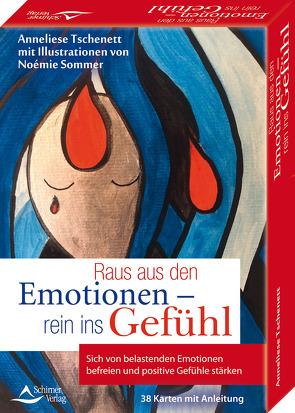Raus aus den Emotionen – rein ins Gefühl Sich von belastenden Emotionen befreien und positive Gefühle stärken von Sommer,  Noémie, Tschenett,  Anneliese