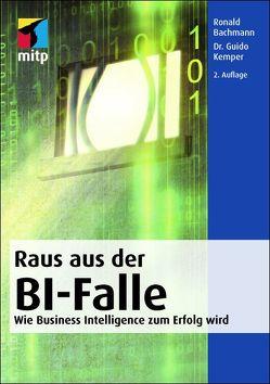 Raus aus der BI-Falle von Bachmann,  Ronald, Kemper,  Guido