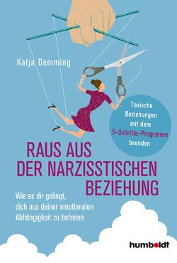 Raus aus der narzisstischen Beziehung von Demming,  Katja