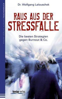 Raus aus der Stressfalle von Lalouschek,  Wolfgang