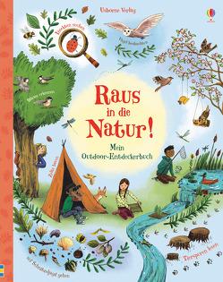 Raus in die Natur! von Bone,  Emily, James,  Alice, Smith,  Briony May