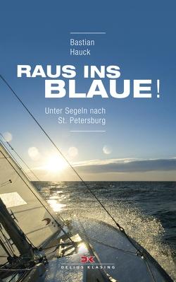 Raus ins Blaue! von Hauck,  Bastian