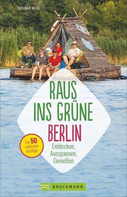 Raus ins Grüne Berlin von Rosenthal,  Joyce, Schmitz,  Julia