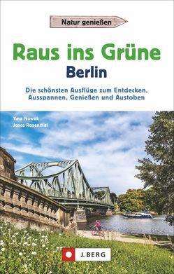Raus ins Grüne Berlin von Joyce Rosenthal,  Yma Nowak und