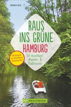 Raus ins Grüne Hamburg von Wetzel,  Christiana M.