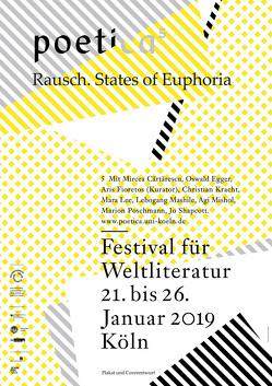 Rausch. States of Euphoria von Cartarescu,  Mircea, Egger,  Oswald, Fioretos,  Aris, Kracht,  Christian, Lee,  Mara, Mashile,  Lebogang, Mishol,  Agi, Poschmann,  Marion, Shapcott,  Jo