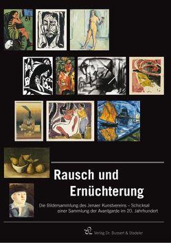 Rausch und Ernüchterung von Gercken ,  Günther, Hüneke,  Andreas, Schmid,  Maria