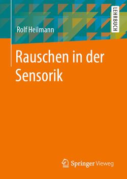 Rauschen in der Sensorik von Heilmann,  Rolf
