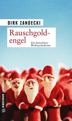Rauschgoldengel von Zandecki,  Dirk