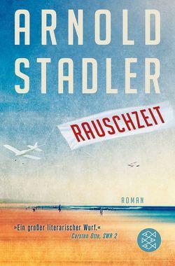 Rauschzeit von Stadler,  Arnold