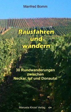 Rausfahren und wandern von Bomm,  Manfred