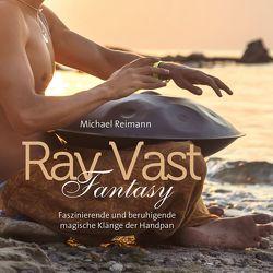 Rav Vast Fantasy von Reimann,  Michael