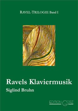 Ravels Klaviermusik von Bruhn,  Siglind