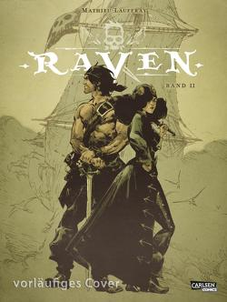 Raven 2: Raven Band 2 von Lauffray,  Mathieu, Le Comte,  Marcel