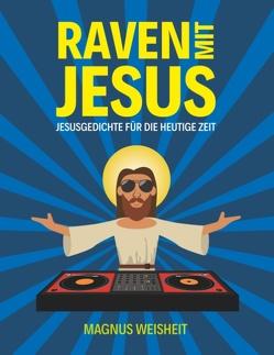 Raven mit Jesus von Weisheit,  Magnus