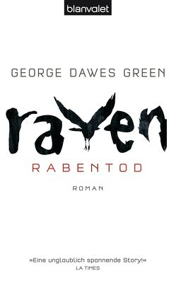 Raven – Rabentod von Dawes Green,  George, Kinzel,  Fred