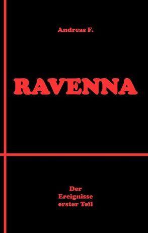 Ravenna von F.,  Andreas