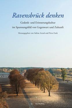 Ravensbrück denken von Arend,  Sabine, Fank,  Petra