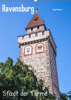Ravensburg, Stadt der Türme (Wandkalender 2019 DIN A2 hoch) von Di Domenico,  Giuseppe