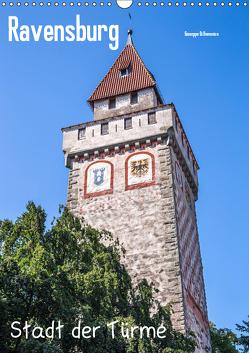 Ravensburg, Stadt der Türme (Wandkalender 2019 DIN A3 hoch) von Di Domenico,  Giuseppe