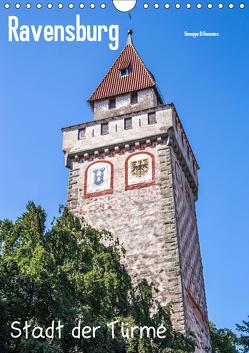 Ravensburg, Stadt der Türme (Wandkalender 2019 DIN A4 hoch) von Di Domenico,  Giuseppe