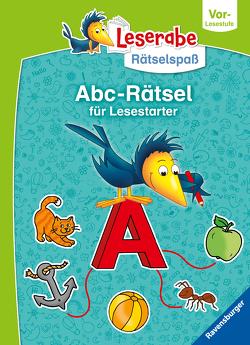 Ravensburger Leserabe Rätselspaß – Abc-Rätsel für Lesestarter ab 5 Jahren – Vor-Lesestufe von Bürgermeister,  Tanja, Penner,  Angelika