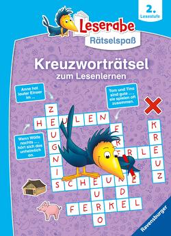 Ravensburger Leserabe Rätselspaß – Kreuzworträtsel zum Lesenlernen – 2. Lesestufe von Rasch,  Anne Karen, Richter,  Martine, Schulmeyer,  Heribert