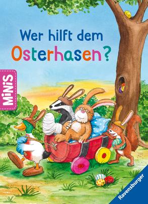 Ravensburger Minis: Wer hilft dem Osterhasen? von Conte,  Dominique, Knipping,  Jutta