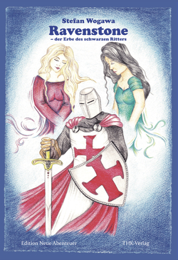 Ravenstone – der Erbe des Schwarzen Ritters von Wogawa,  Stefan