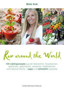 Raw Around the World von Kirk,  Mimi