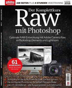 RAW mit Photoshop – Der Komplettkurs von Goukassian,  Kassian A., Redaktion,  DigitalPHOTO