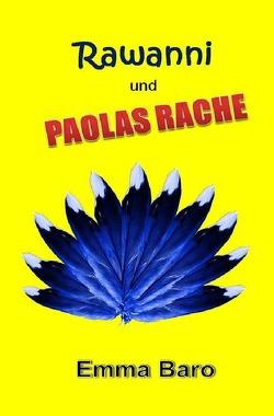 Rawanni / Rawanni und Paolas Rache: Band 11 von Baro,  Emma