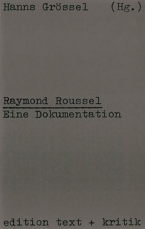 Raymond Roussel von Groessel,  Hanns