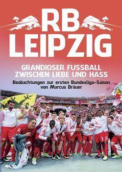 RB Leipzig von Marcus,  Bräuer