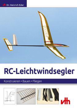 RC-Leichtwindsegler von Heinrich,  Eder
