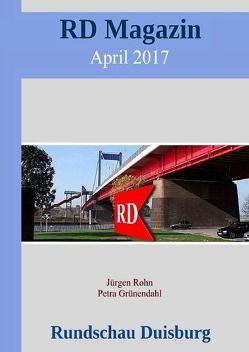 RD Magazin / RD Magazin April 2017 von Grünendahl,  Petra, Rohn,  Jürgen