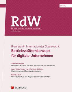 RdW Spezial: Brennpunkt internationales Steuerrecht von Bendlinger,  Stefan, Kofler,  Georg, Mayr,  Gunter, Schlager,  Christoph, Zorn,  Nikolaus